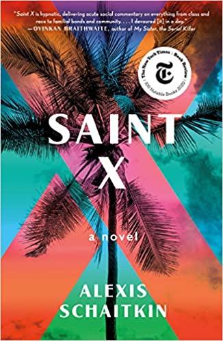 Saint X - Alexis Schaitkin