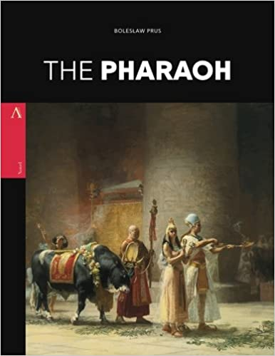 The Pharaoh - Bolesław Prus