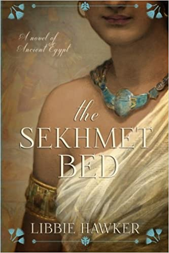 The Sekhmet Bed - Libbie Hawker