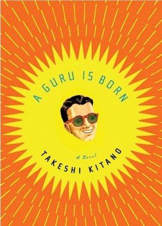 A Guru Is Born - Takeshi Kitano