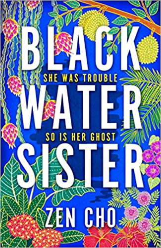 Black Water Sister - Zen Cho