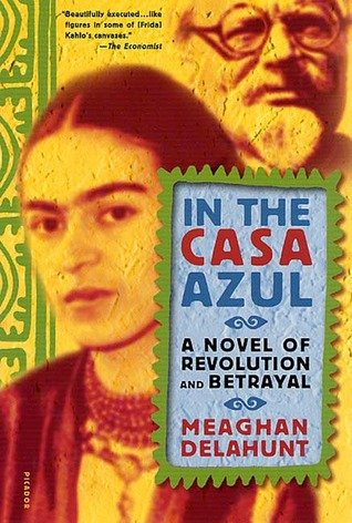 In the Casa Azul - Meaghan Delahunt