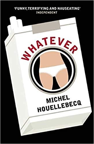 Whatever - Michel Houellebecq