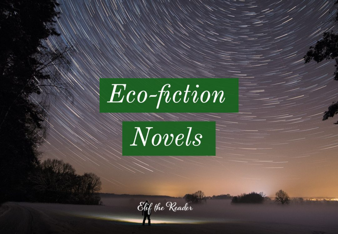 15 Best Eco-fiction Novels