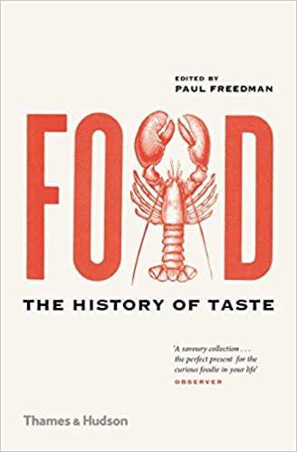 Food: The History of Taste - Professor Paul Freedman