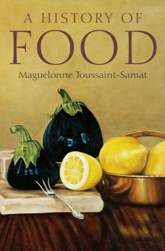 History of Food - Maguelonne Toussaint-Samat