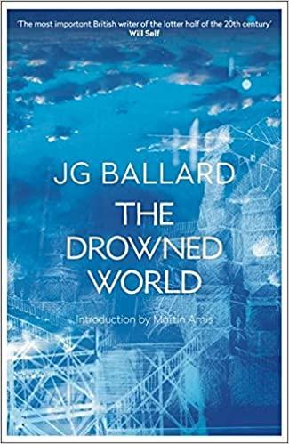 The Drowned World - J.G. Ballard