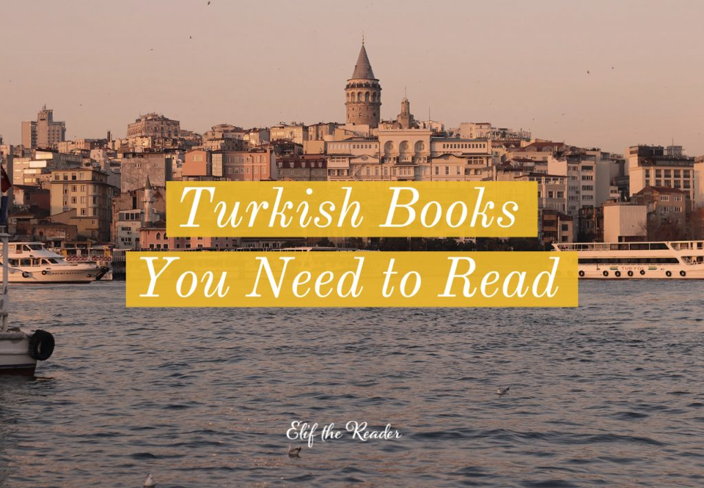 20 Best Turkish Books You Need to Read