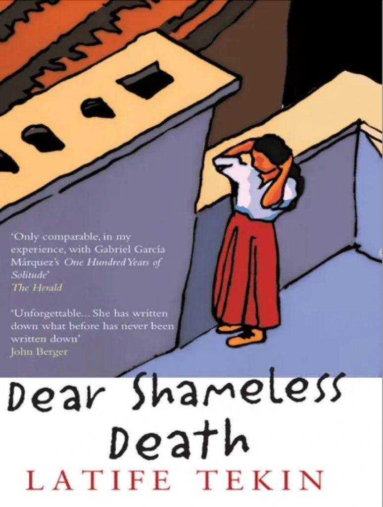 Dear Shameless Death - Latife Tekin
