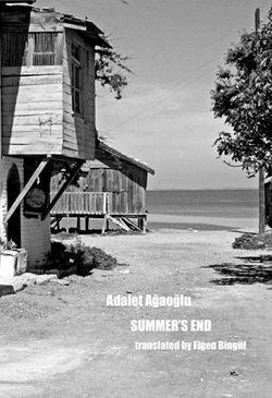 Summer's End - Adalet Agaoglu