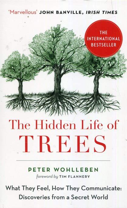 The Hidden Life of Trees - Peter Wohlleben