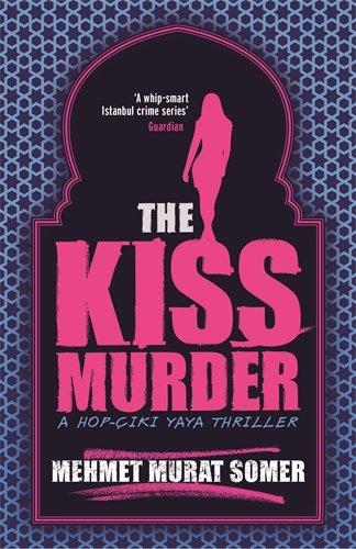 The Kiss Murder - Mehmet Murat Somer