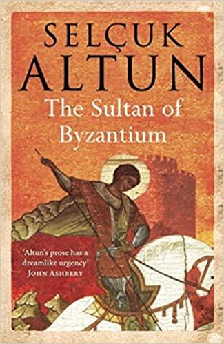 The Sultan of Byzantium - Selcuk Altun