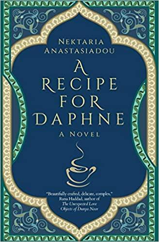 A Recipe for Daphne - Nektaria Anastasiadou