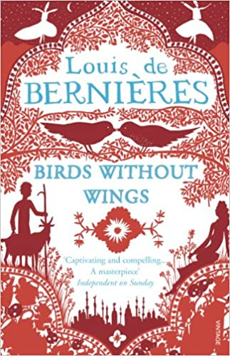 Birds Without Wings - Louis de Bernieres