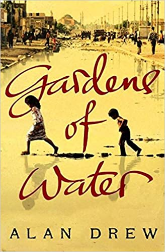 Gardens of Water - Alan Drew
