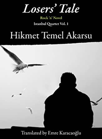 Losers' Tale - Hikmet Temel Akarsu