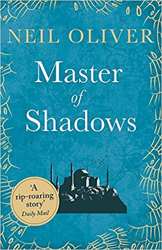 Master of Shadows - Neil Oliver