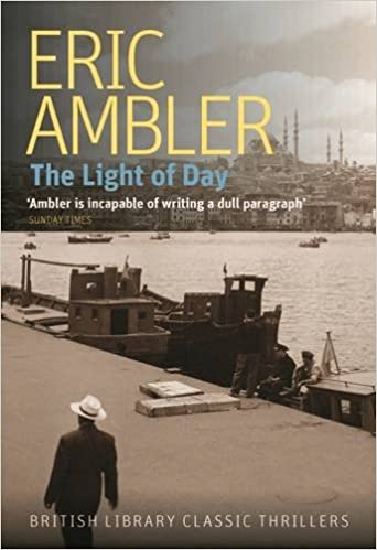 The Light of Day - Eric Ambler