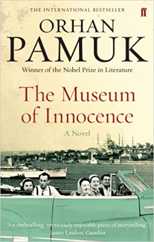 The Museum of Innocence - Orhan Pamuk