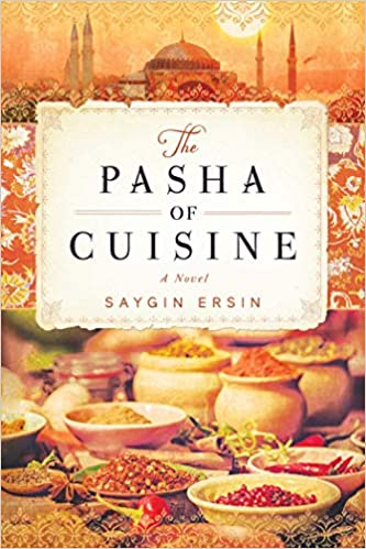 The Pasha of Cuisine - Saygin Ersin