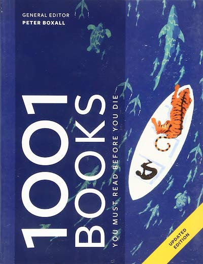 1001 Books You Must Read Before You Die - Peter Boxall