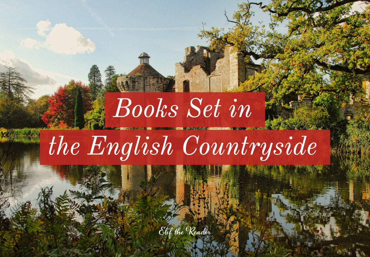 20 Beautiful Books Set in the English Countryside