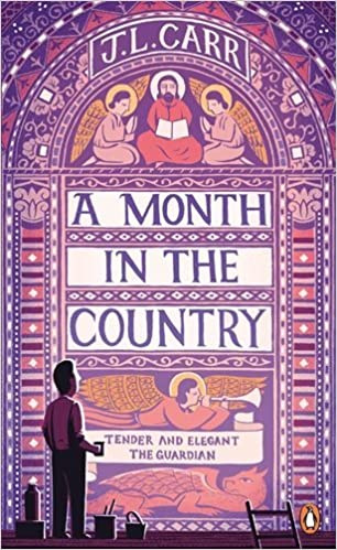 A Month in the Country - J.L. Carr