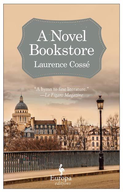 A Novel Bookstore - Laurence Cossé, Alison Anderson