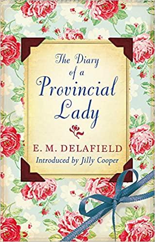 Diary of a Provincial Lady - E.M. Delafield