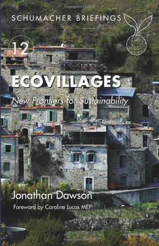 Ecovillages, New Frontiers for Sustainability - Jonathan Dawson