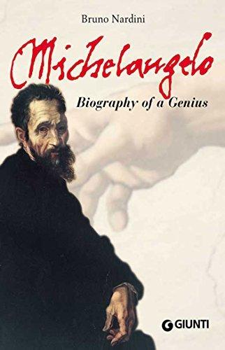 Michelangelo Biography of a Genius - Bruno Nardini
