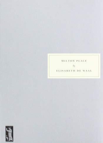 Milton Place - Elisabeth De Waal