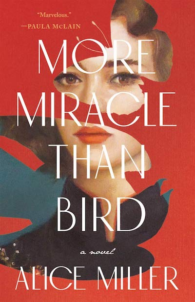 More Miracle Than Bird - Alice Miller