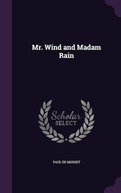Mr Wind and Madam Rain - Paul de Musset