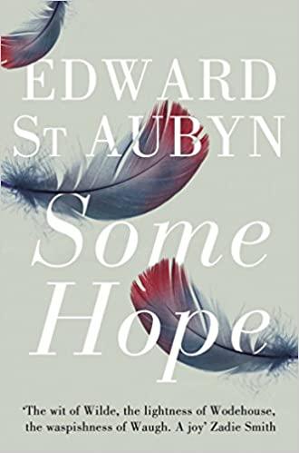 Some Hope, Patrick Melrose 3 – Edward St. Aubyn
