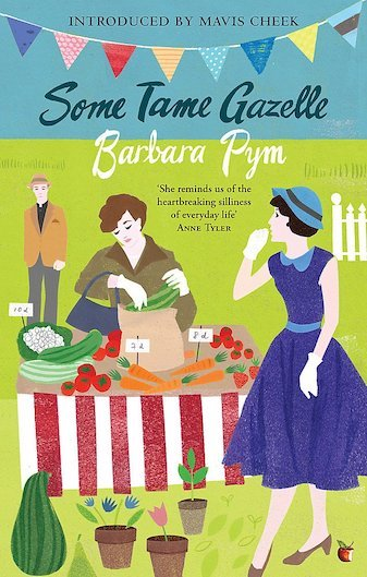 Some Tame Gazelle - Barbara Pym