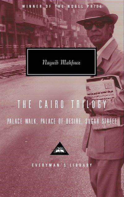 The Cairo Trilogy - Naguib Mahfouz