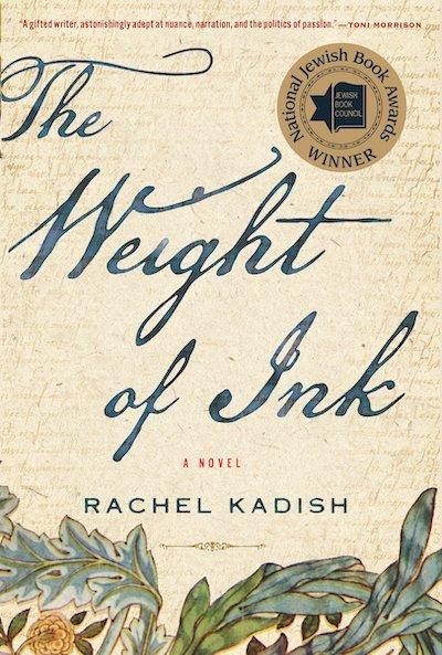 The Weight of Ink - Rachel Kadish