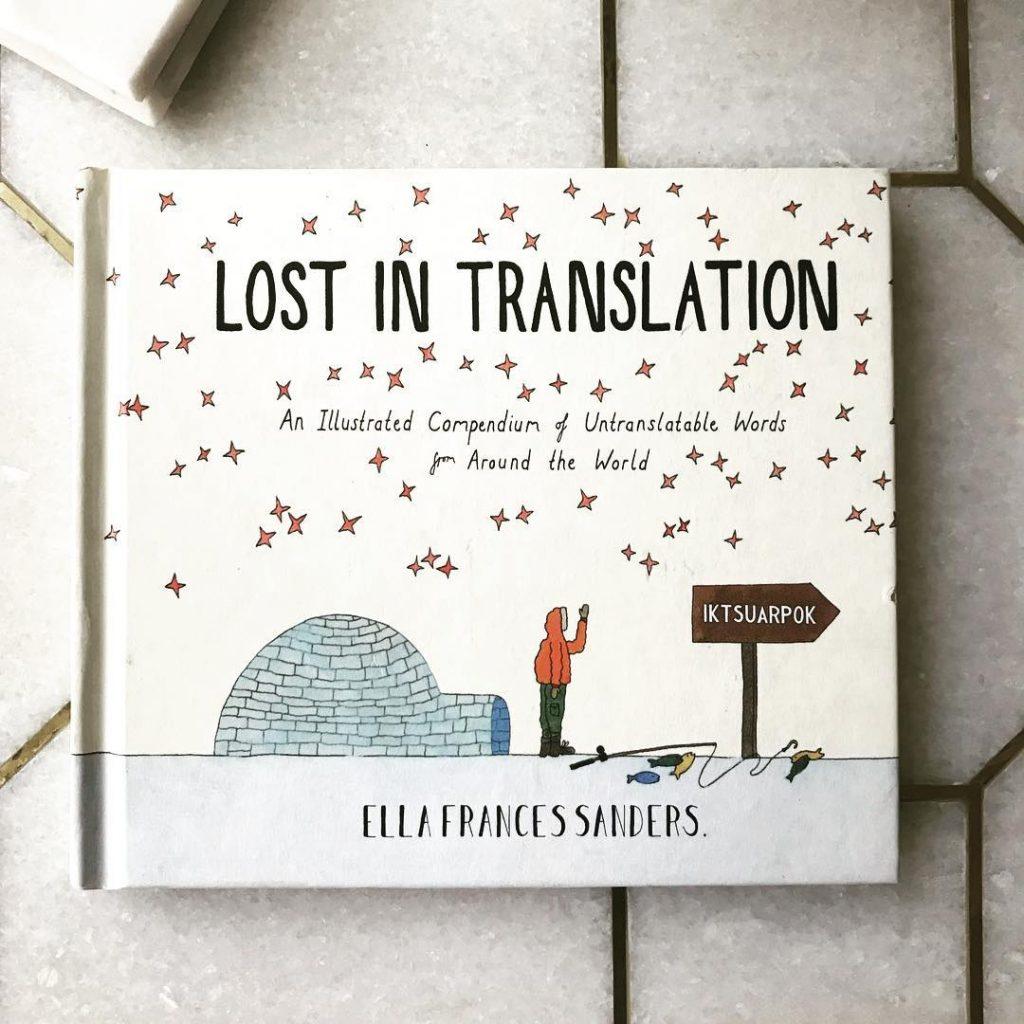 Lost in Translation -Ella Frances Sanders