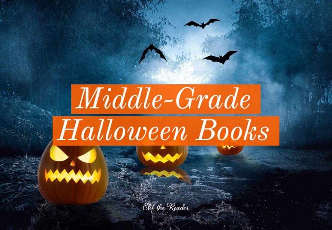 20 Wonderful Middle-Grade Halloween Books