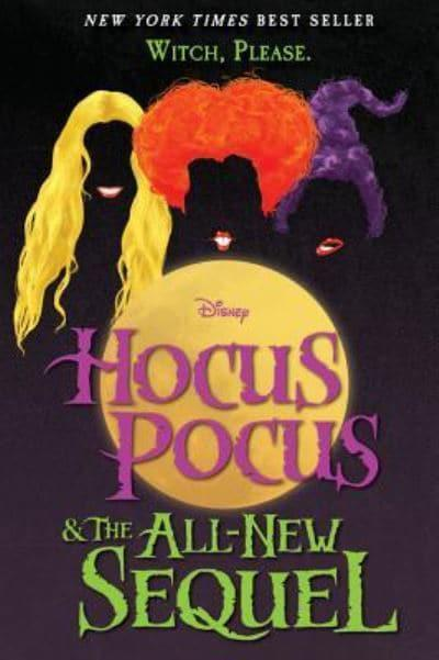 Hocus Pocus and the All-New Sequel - A W Jantha