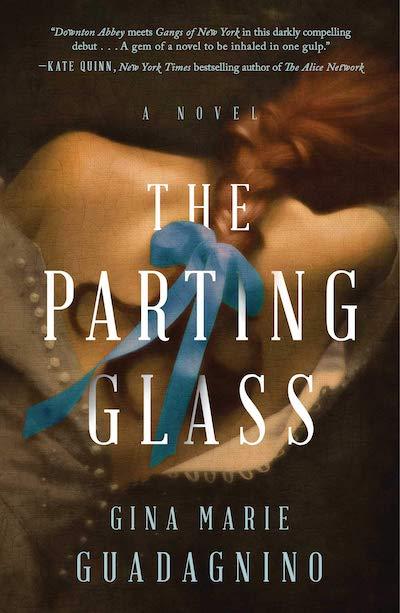 The Parting Glass - Gina Mar Guadagnino