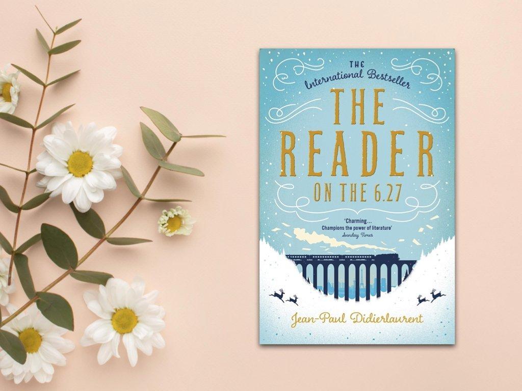 The Reader on the 6.27 - Jean-Paul Didierlaurent